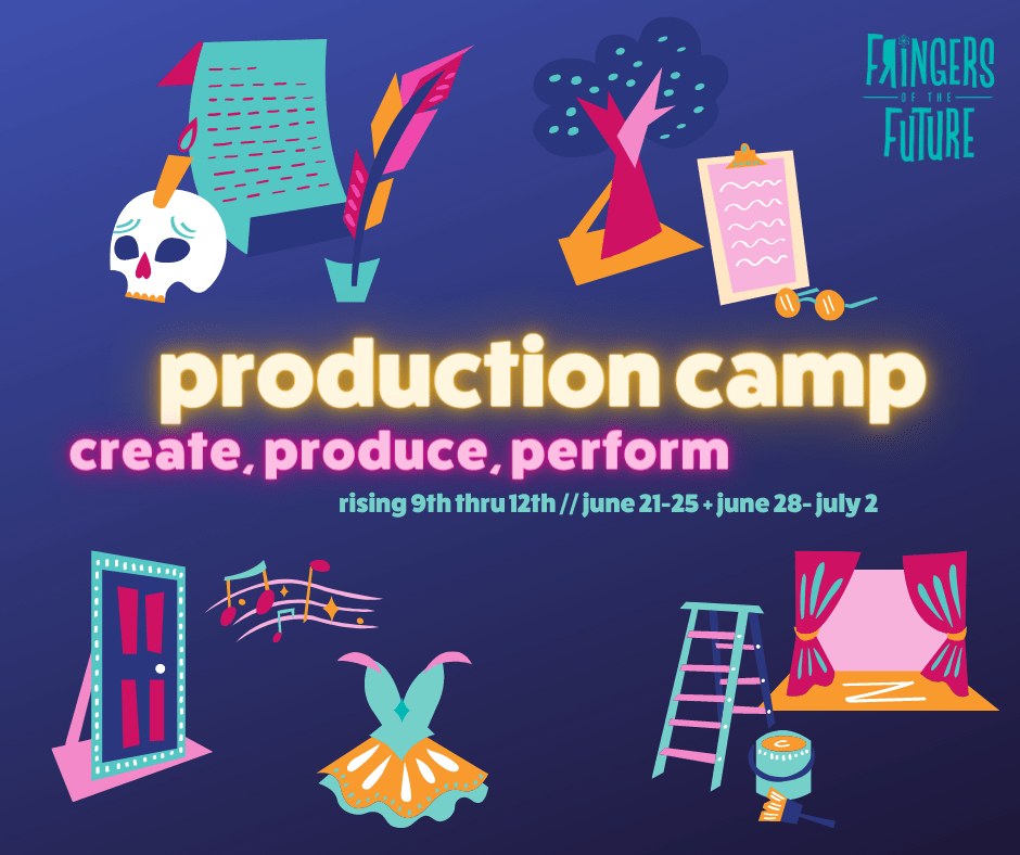 Production Camp - rising 9th through 12th