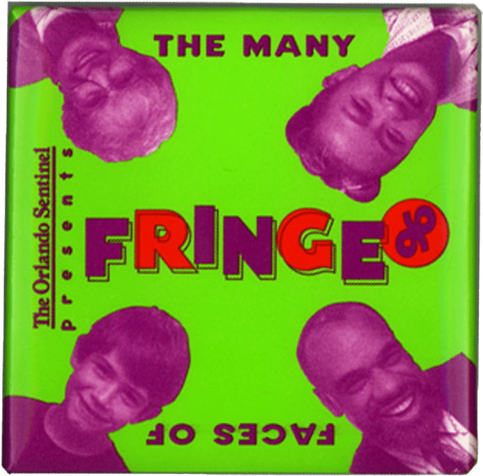 The 5th Fringe button. Square design with faces in a purple color against green background. Text reads, The Many Faces of Fringe.
