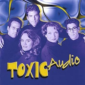 Cover of a Toxic Audio CD with the cast.