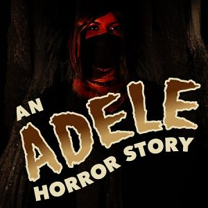 """Women wearing a mask. Text says """"An Adele Horror Story"""""""