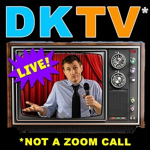 """Man shrugging with microphone on a television screen. Text says, """"DKTV* Live! *Not a Zoom Call"""""""