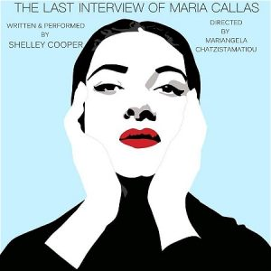 """Woman with her hands on her face. Text says, """"The last interview of Maria Callas"""""""