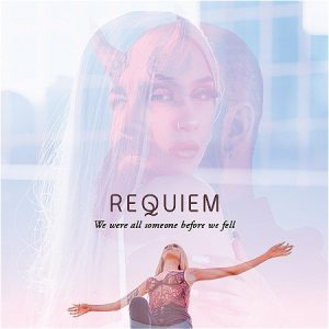"""Faint images of a woman and man overlap one another in the center of the graphic. A woman with her arms spread out is pictured at the bottom. Text reads, """"REQUIEM We were all someone before we fell."""""""
