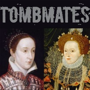 """Two portraits of queens are pictured against a black background. Text reads, """"TOMBMATES."""""""