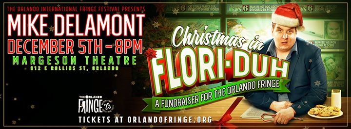 Poster advertising Christmas in Flori-duh with Mike Delamont