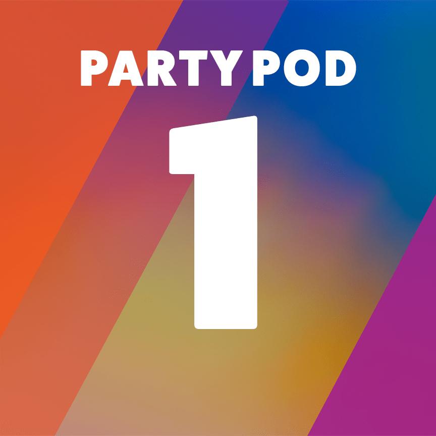 Party Pod 1