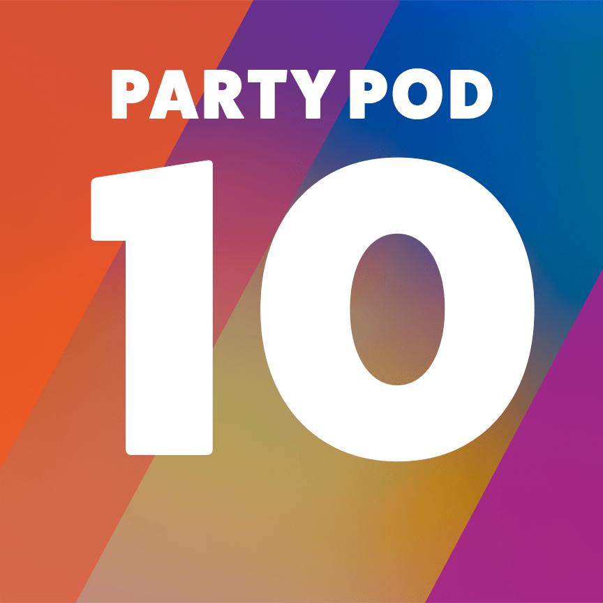 Party Pod 10