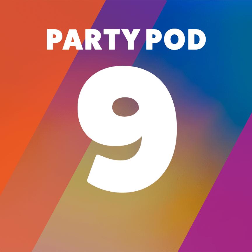 Party Pod 9