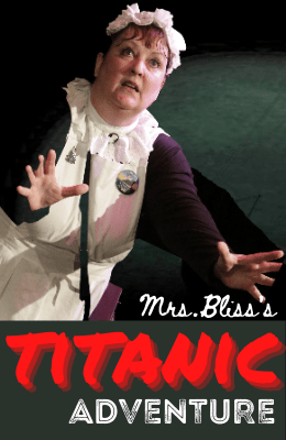 Mrs. Bliss's Titanic Adventure shows a woman in a vintage maids outfit with her arms out and fingers splayed and a surprised look on her face.